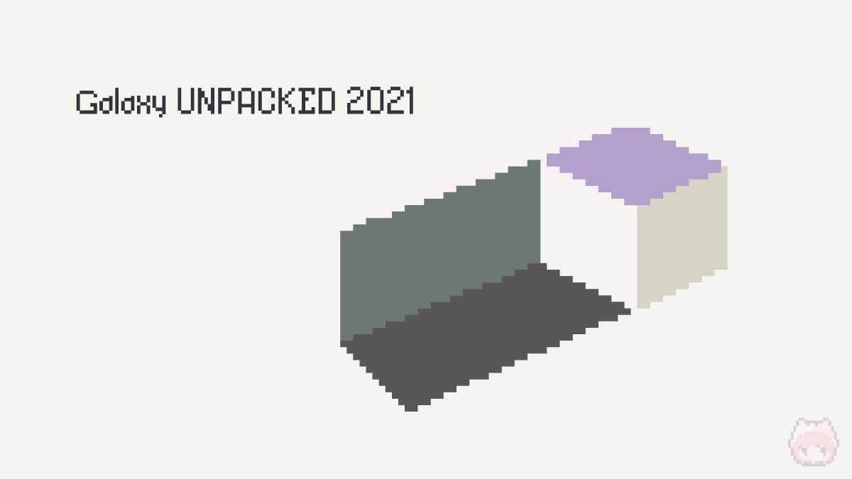 Galaxy Unpacked August 2021