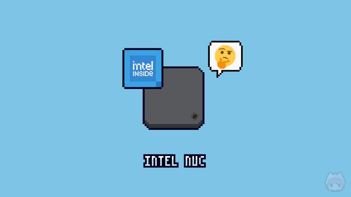 Intel NUCを何に使うのか